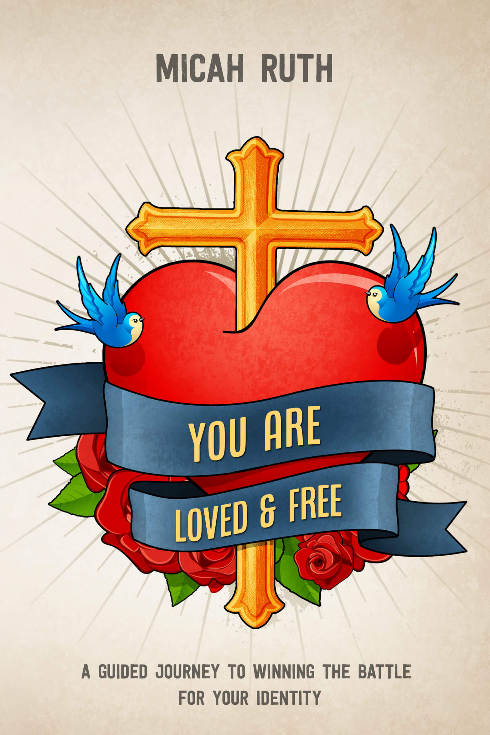 You Are Loved & Free